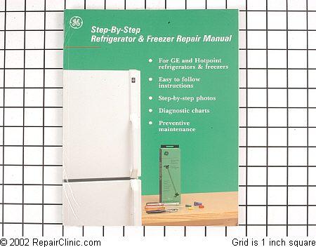 Ge Amp Hotpoint Refrigerator Freezer Repair Manual